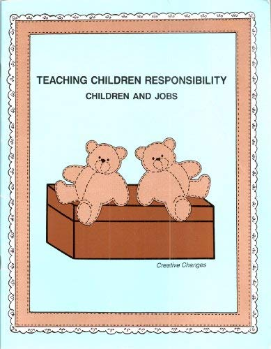 Image for Teaching Children Responsibility: Children and Jobs