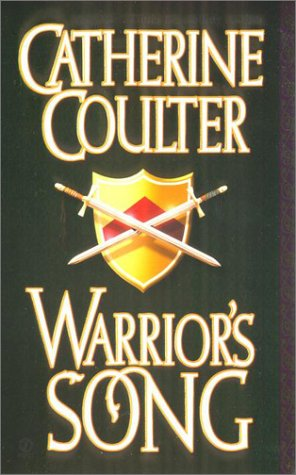Image for Warrior's Song (Coulter, Catherine. Medieval Song Quartet, 4.)