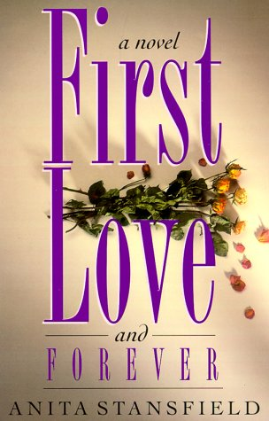 Image for First Love and Forever: A Novel