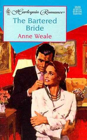 Image for Bartered Bride (Romance , No 3520)