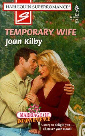 Image for Temporary Wife: Marriage of Inconvenience (Harlequin Superromance No. 832)