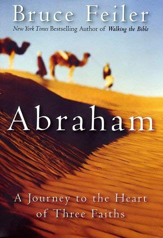 Image for Abraham: A Journey to the Heart of Three Faiths