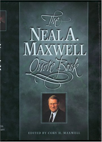 Image for Neal A. Maxwell Quote Book