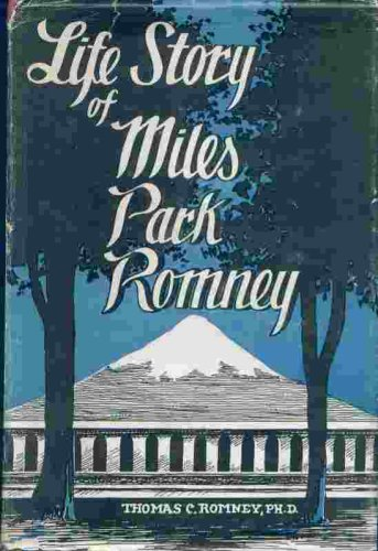 Image for LIFE STORY OF MILES PARK ROMNEY