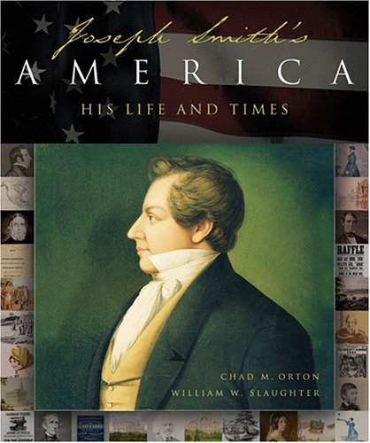 Image for Joseph Smith's America: A Celebration of His Life and Times