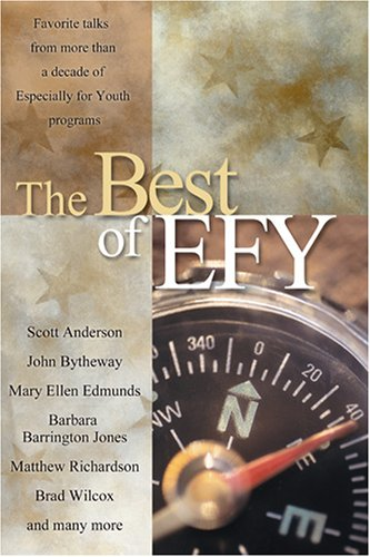 Image for The Best of Efy: Favorite Talks from More Than a Decade of Especially for Youth Programs
