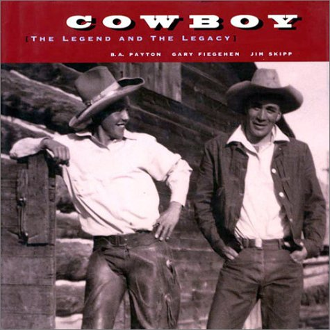Image for Cowboy: The Legend and the Legacy
