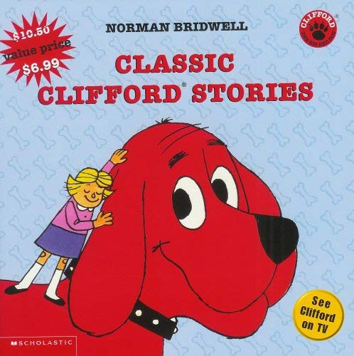 Image for Classic Clifford Stories (Clifford: The Big Red Dog)