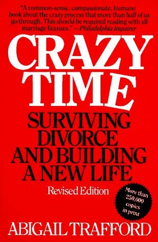 Image for Crazy Time: Surviving Divorce and Building a New Life, Revised Edition