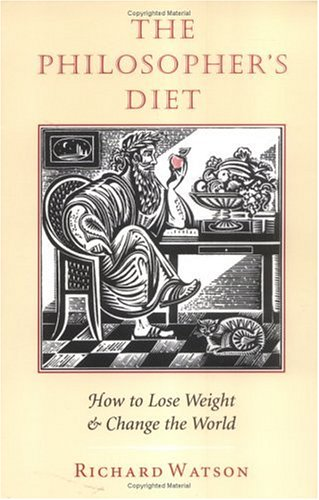 Image for The Philosopher's Diet: How to Lose Weight & Change the World (Nonpareil Book, 81)