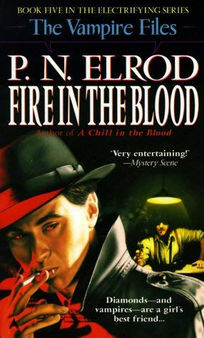 Image for Fire in the Blood (Vampire Files, No 5)