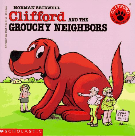 Image for Clifford the Big Red Dog: Clifford and the Grouchy Neighbors