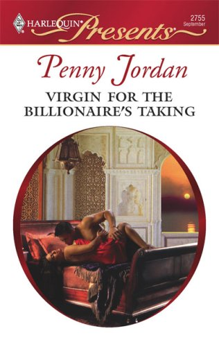 Image for Virgin For The Billionaire's Taking (Harlequin Presents #2755; Mistress to a Millionaire)