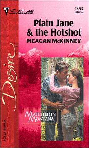 Image for Plain Jane & the Hotshot  (Matched in Montana)