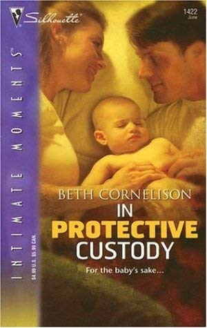 Image for In Protective Custody (Silhouette Intimate Moments)