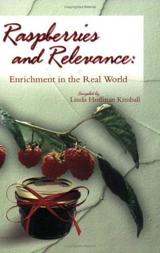 Image for Raspberries and Relevance: Enrichment in the Real World