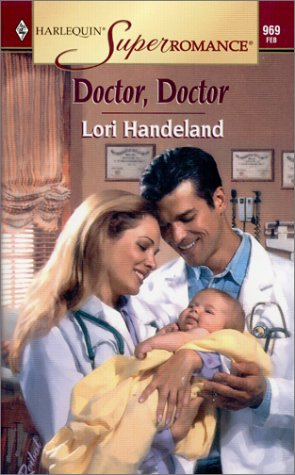Image for Doctor, Doctor (Harlequin Superromance No. 969)