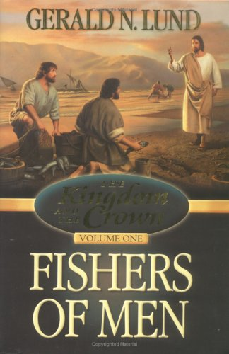 Image for Kingdom and the Crown Volume 1: Fishers of Men (Kingdom and the Crown) (Kingdom and the Crown, Vol 1)