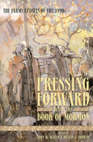 Image for Pressing Forward With the Book of Mormon: The Farms Updates of the 1990's