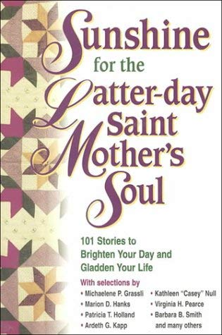 Image for Sunshine for the Latter-Day Saint Mother's Soul