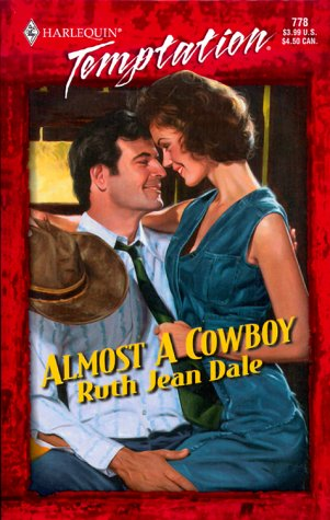 Image for Almost A Cowboy (Gone To Texas!) (Temptation)