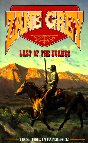 Image for Last of the Duanes (Zane Grey Western)