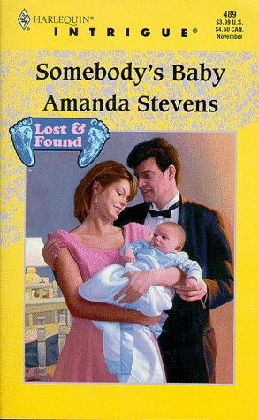 Image for Somebody's Baby (Lost & Found, No. 4 / Harlequin Intrigue Series, No. 489)