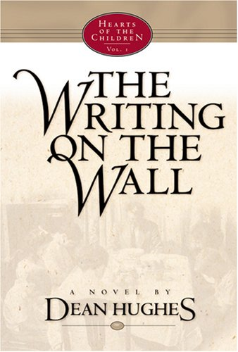 Image for The Writing on the Wall (Hearts of the Children, 1)