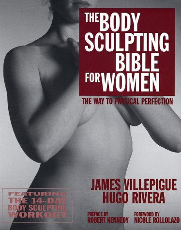 Image for Body Sculpting Bible for Women : Featuring the 14-Day Body Sculpting Workout