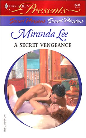 Image for A Secret Vengeance (Harlequin Presents) (Harlequin Presents)