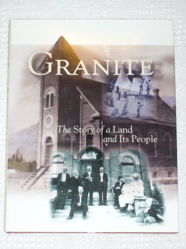 Image for Granite , The Story of a Land and It's People