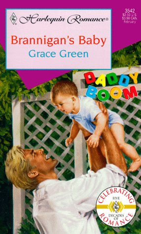 Image for Brannigan'S Baby  (Daddy Boom) (Harlequin Romance, 3542)