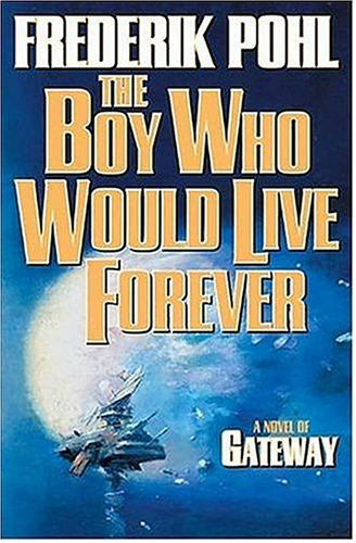 Image for Boy Who Would Live Forever