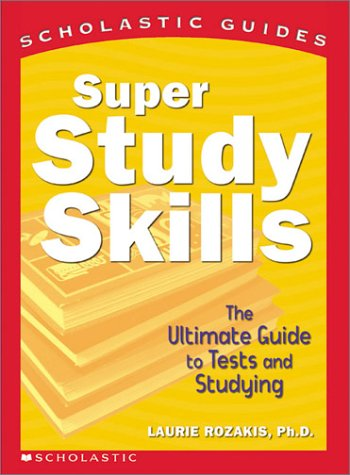 Image for Super Study Skills : The Ultimate Guide to Tests and Studying