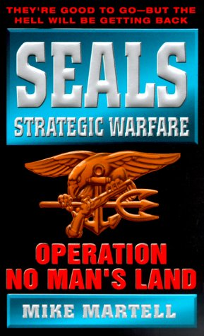 Image for Seals Strategic Warfare Operation No Man's Land (Seals Strategic Warfare)