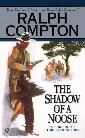 Image for Ralph Compton the Shadow of a Noose: A Novel by Ralph Cotton