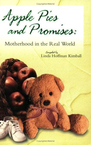 Image for Apple Pies & Promises: Motherhood in the Real World