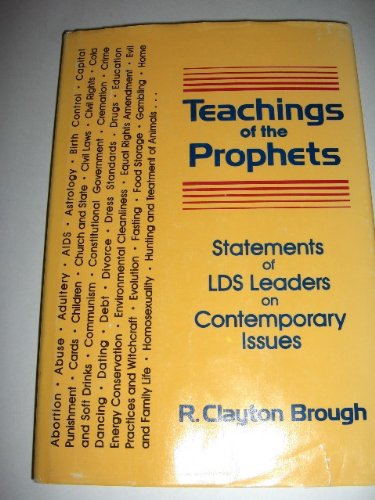 Image for Teaching of the Prophets: Statements of the Lds Leaders on Contemporary Issues