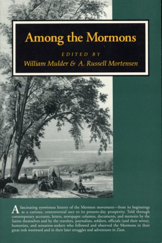 Image for Among the Mormons: Historic Accounts By Contemporary Observers