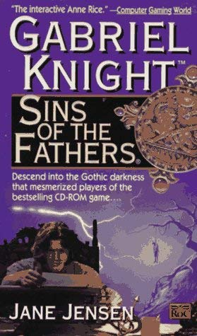 Image for Sins of the Fathers: A Gabriel Knight Novel (Gabriel Knight)