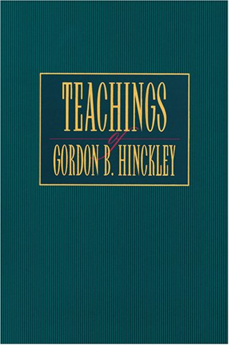 Image for Teachings of Gordon B. Hinckley