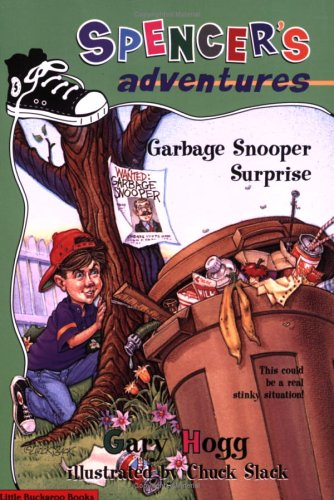 Image for Garbage Snooper Surprise (Spencer's Adventures) (Spencer's Adventures)