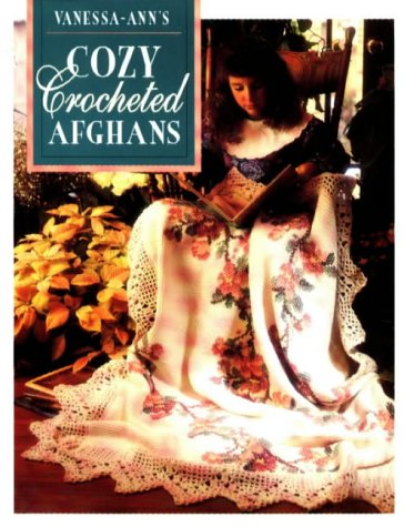 Image for Vanessa-Ann's Cozy Crocheted Afghans (Crochet Treasury)