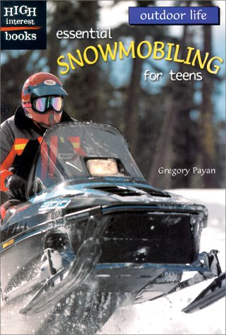 Image for Essential Snowmobiling for Teens (High Interest Books)