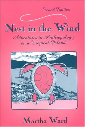 Image for Nest in the Wind: Adventures in Anthropology on a Tropical Island, Second Edition