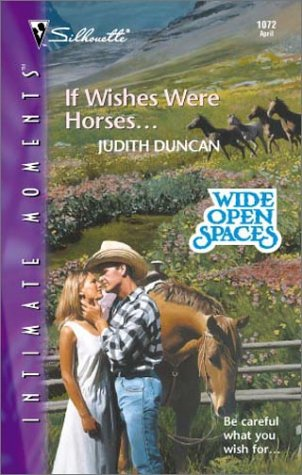 Image for If Wishes Were Horses... (Harlequin Romantic Suspense)