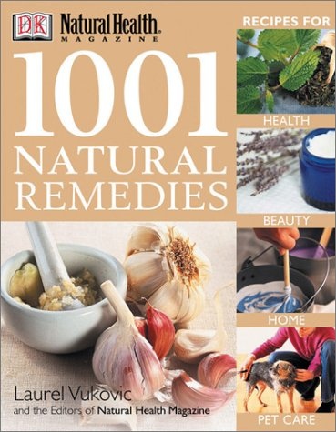 Image for 1001 Natural Remedies (Natural Health Magazine)