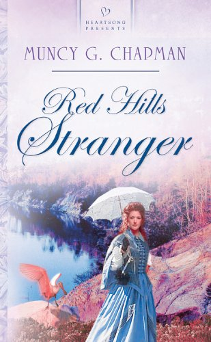 Image for Red Hills Stranger: Florida Brides Series #2 (Heartsong Presents #556)