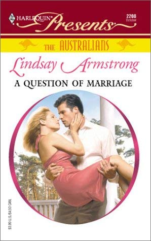 Image for Question Of Marriage (The Australians) (Harlequin Presents)