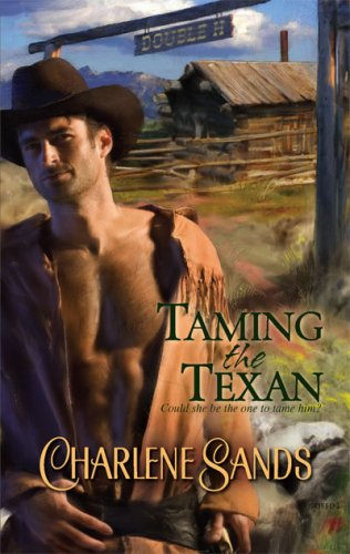 Image for Taming The Texan (Harlequin Historical Series)